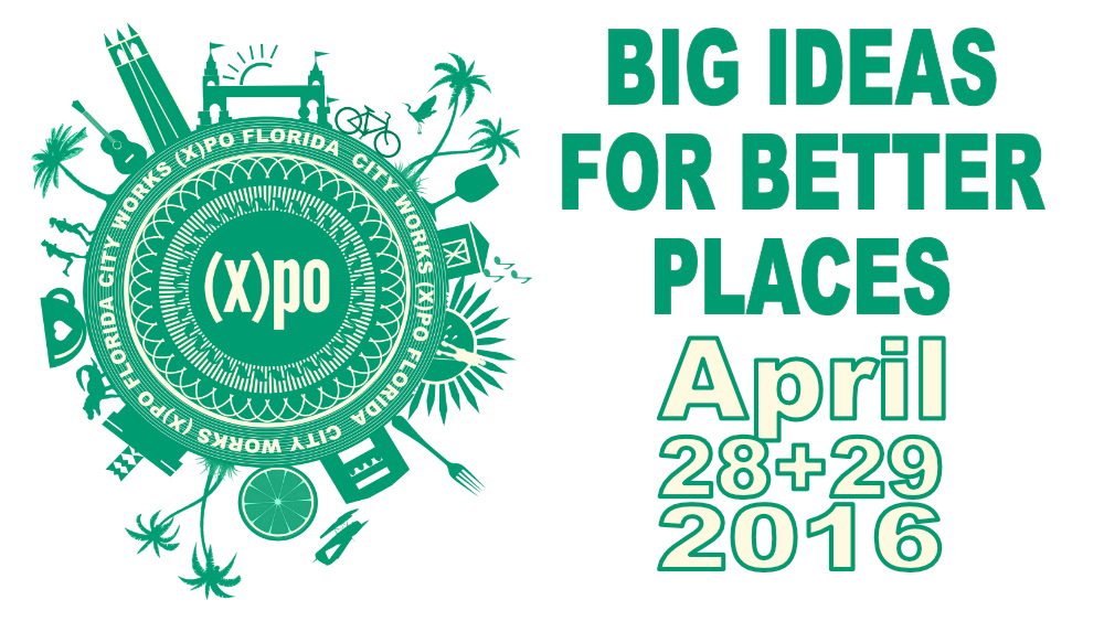 CityWorks(X)po Florida: Big Ideas for Better Places